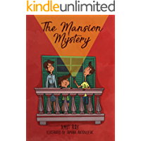 The Mansion Mystery: A Detective Story About... (whoops - almost gave it away! Let's just say it's a children's mystery…