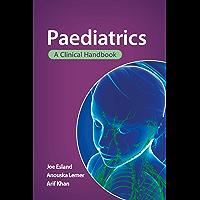 Paediatrics: A clinical handbook (English Edition)