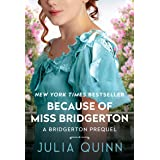 Because of Miss Bridgerton: A Bridgerton Prequel (The Rokesbys (Bridgerton Prequels) Book 1) (English Edition)