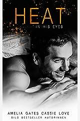Heat in His Eyes: Liebesroman Kindle Ausgabe