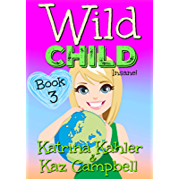 WILD CHILD - Book 3 - Insane (English Edition)