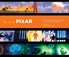 The Art of Pixar: 25th Anniversary Edition: The Complete Color Scripts and Select Art from 25 Years of Animation