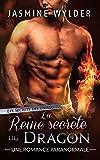 La Reine secrète du Dragon: Une Romance Paranormale (Les Secrets des Dragons t. 5)