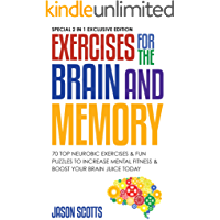 Exercises for the Brain and Memory : 70 Neurobic Exercises & FUN Puzzles to Increase Mental Fitness & Boost Your Brain…