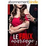 Le Faux Mariage (Tome 1): New Romance