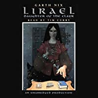 Lirael: Daughter of the Clayr