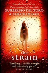 The Strain: A gripping suspense thriller that will keep you hooked from the first page to the last! (The Strain Trilogy Book 1) (English Edition) Versión Kindle