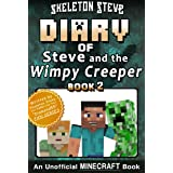 Diary of Minecraft Steve and the Wimpy Creeper - Book 2: Unofficial Minecraft Books for Kids, Teens, & Nerds - Adventure Fan