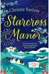 Starcross Manor (Love Heart Lane Series, Book 4) Kindle Edition