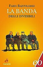 La banda degli invisibili (Dal mondo)