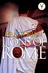 Praetorian: Lions of Rome Kindle Edition