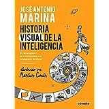 Historia visual de la inteligencia/ A Visual History of Intelligence