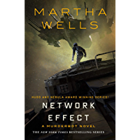 Network Effect: A Murderbot Novel (The Murderbot Diaries Book 5) (English Edition)