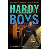Double Down: Book Two in the Double Danger Trilogy (Volume 26) (Hardy Boys (All New) Undercover Brothers)