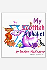 My Scottish Alphabet (My Book Collection) Kindle Edition