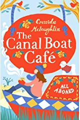All Aboard: A perfect feel good romance (The Canal Boat Café, Book 1) Kindle Edition