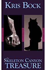 The Skeleton Canyon Treasure (Southwest Treasure Hunters Book 3) Kindle Edition
