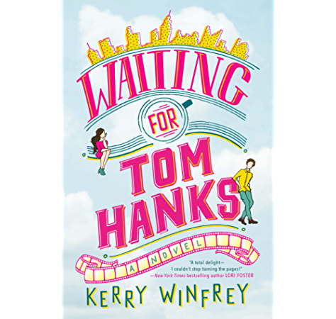 Waiting For Tom Hanks Ebook Winfrey Kerry Amazon In Kindle Store
