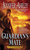 Guardian's Mate (A Shifters Unbound Novel Book 9) (English Edition)