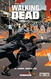 Walking Dead T31: Pourri jusqu'à l'os