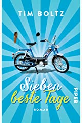 Sieben beste Tage: Roman Kindle Ausgabe