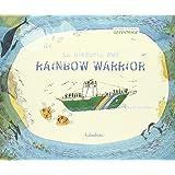 La historia del Rainbow Warrior (Fuera de colección)