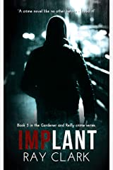 Implant (Gardener and Reilly series) Paperback