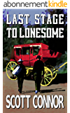 Last Stage to Lonesome (English Edition)