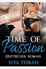 Time of passion. Erotischer Roman Kindle Ausgabe