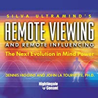 Remote Viewing and Remote Influencing: The Next Evolution in Mind Power