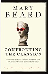 Confronting the Classics: Traditions, Adventures and Innovations (English Edition) Formato Kindle