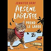Arsène Lagriffe prend le large - tome 04 (Arsene Lagriffe t. 4)