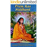 The True Philosophy of Divine Love: Prem Ras Siddhant