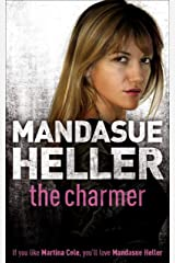 The Charmer: Danger lurks in the smoothest talker Kindle Edition