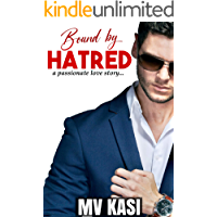 Bound by Hatred: A Passionate Billionaire Romance