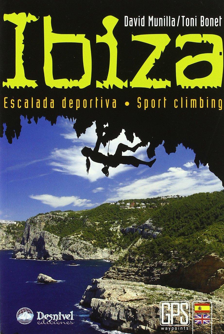 Ibiza – escalada deportiva (Guias De Escalada)