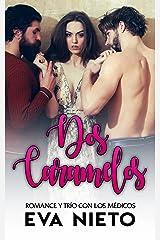 Dos Caramelos: Romance y Trío con los Médicos (Novela Romántica y Erótica nº 1) Versión Kindle