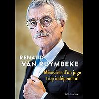 Mémoires d'un juge trop indépendant: Boulin, Urba, Elf, Clearstream, Kerviel... 40 ans d'affaires (ACTUALITE SOCIETE)