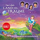 Tom Lehels Land der Träume - Das Original-Hörspiel
