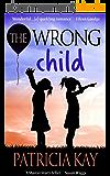 The Wrong Child (English Edition)