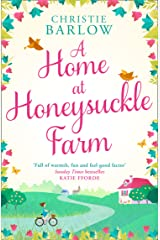 A Home at Honeysuckle Farm: A gorgeous and heartwarming summer read Kindle Edition