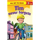 All set to Read- Readers Level 2- Tim Never Forgets- READERS