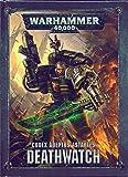 Unbekannt Games Worhoksp Warhammer 40,000 Codex: Deathwatch (Deutsch) Space Marine