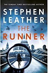 The Runner: The next heart-stopping thriller from bestselling author of the Dan 'Spider' Shepherd series Kindle Edition