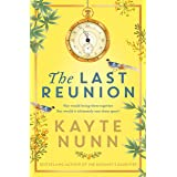 The Last Reunion: The thrilling and achingly romantic new historical novel from the international bestselling author (English