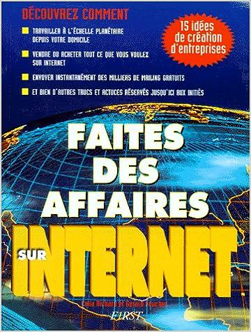 En ligne Faites des affaires sur Internet pdf epub