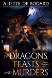 Of Dragons, Feasts and Murders: A Dominion of the Fallen Story