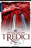 Die Fälschung der Tredici: Mystery-Thriller