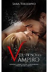 El Beso del Vampiro: Romance, BDSM y Erótica Paranormal con el Rey del Crimen (Novela Romántica y Erótica) Versión Kindle