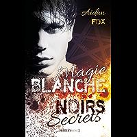 Magis blanche, noirs secrets